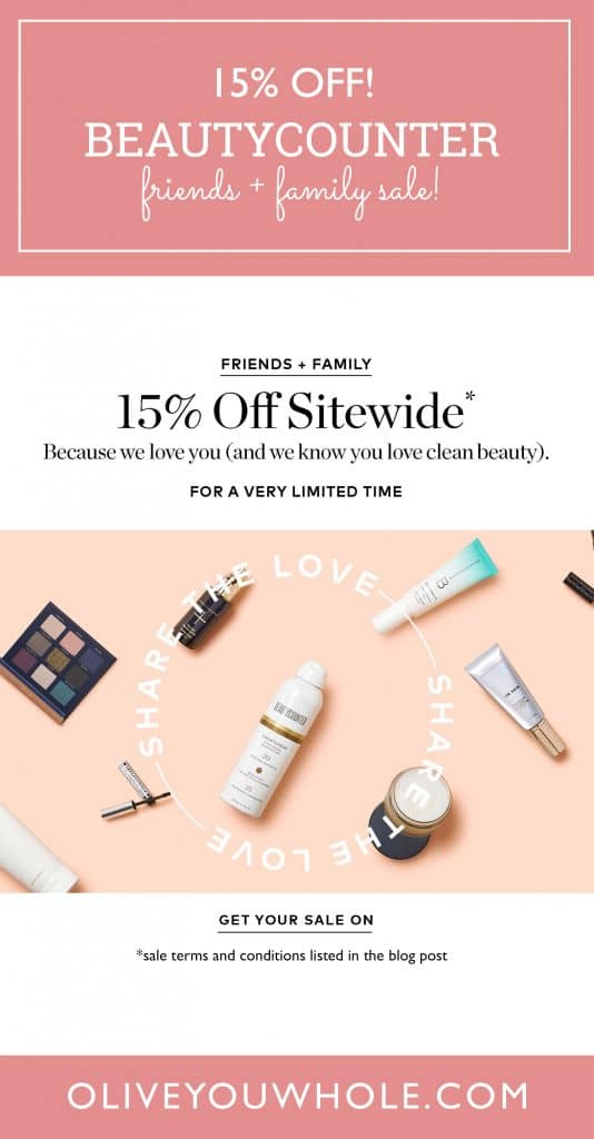 Beautycounter Friends and Family Sale