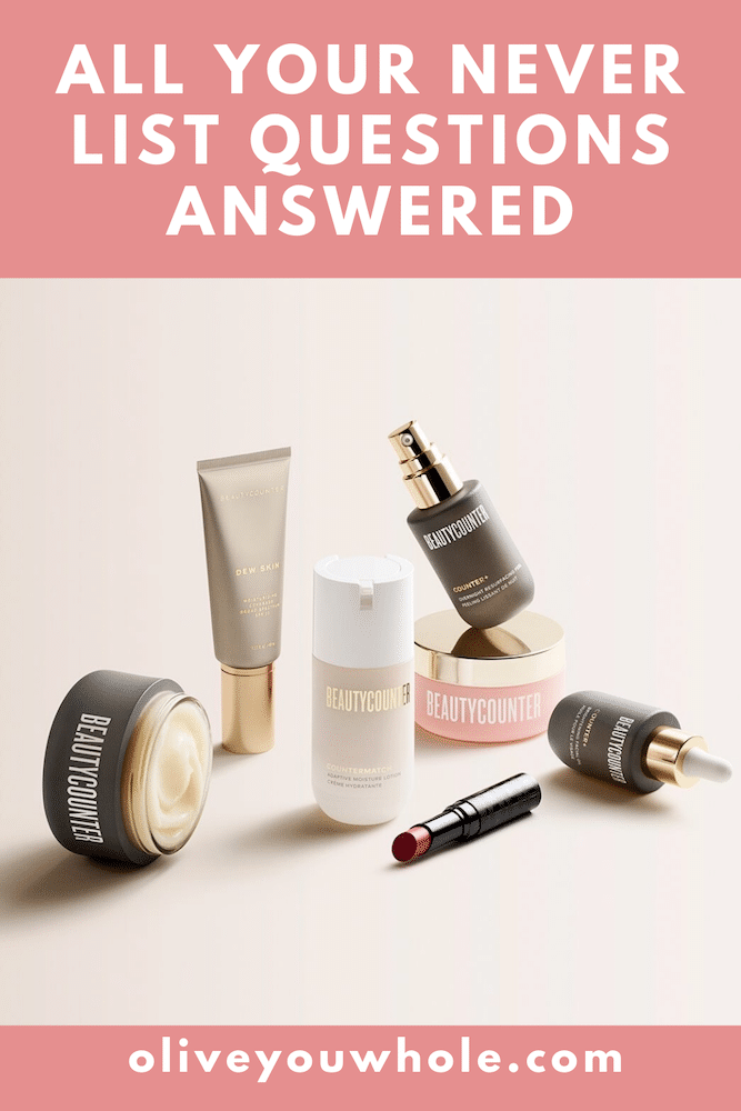 All your Never List Questions Answered
